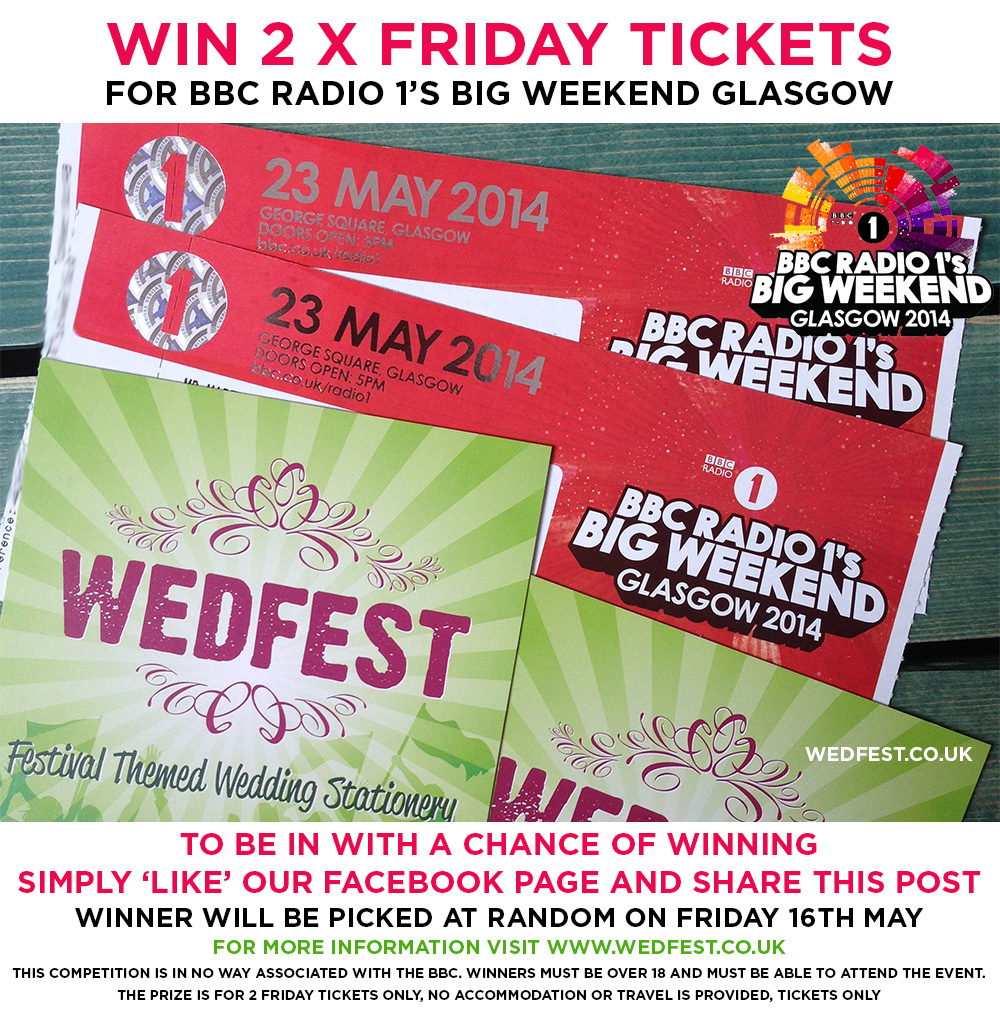 wedfest radio 1 big weekend tickets