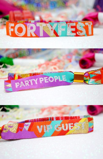 fortyfest 40th birthday party festival wristbands