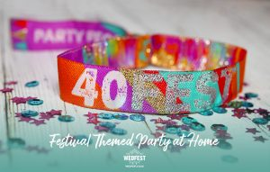 40FEST 40th birthday party festival at home wristbands