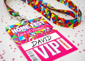 homefest festival themed house party vip lanyards