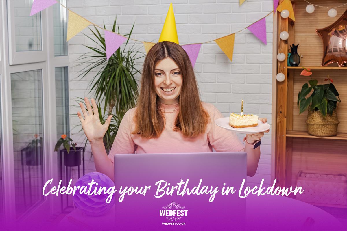 celebrating your birthday in covid lockdown